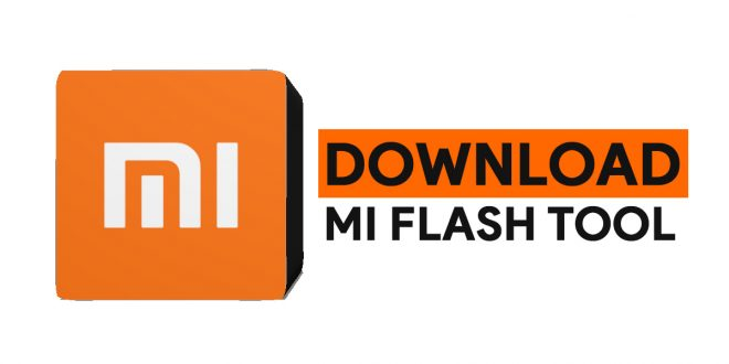 Guide Complet: Comment utiliser Xiaomi Mi Flash Tool (2020)