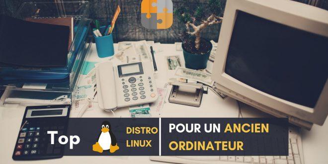 Meilleures Distributions Linux pour un Ancien Ordinateur en 2021